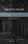 Nocturne (Light and Shadow, #3)