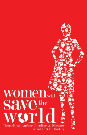 Women Will Save the World
