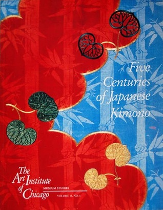 Five Centuries Of Japanese Kimono: On This Sleeve Of Fondest Dreams.