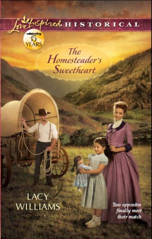 The Homesteader's Sweetheart by Lacy Williams