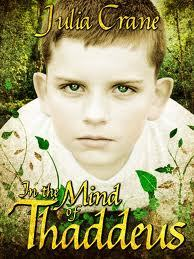 In The Mind of Thaddeus by Julia Crane