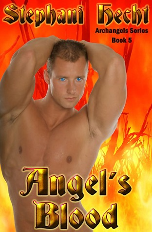 Angel's Blood by Stephani Hecht