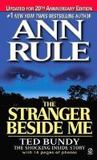 The Stranger Beside Me: Ted Bundy The Shocking Inside Story