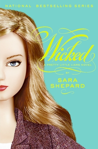 Wicked by Sara Shepard