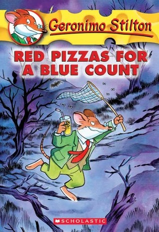 Red Pizzas for a Blue Count by Geronimo Stilton