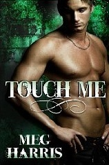 Touch Me (an erotic/erotic romance collection)