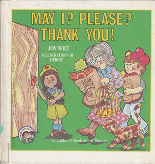 May I? Please? Thank You!: A Children's Book About Manners (Ready-Set-Grow)