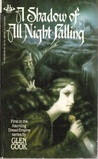 A Shadow of All Night Falling (Dread Empire, #1)