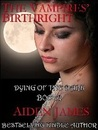 The Vampires' Birthright (Dying of the Dark #2)
