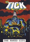 The Tick: The Naked City
