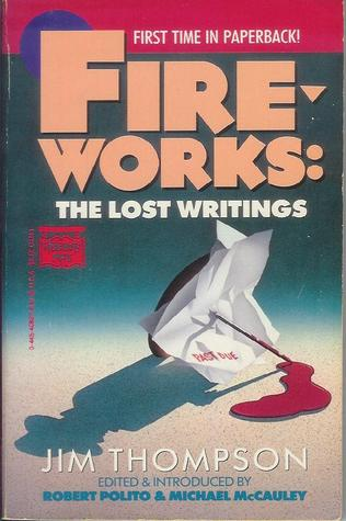 Fireworks: The Lost Writings