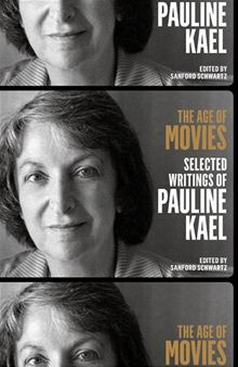 The Age of Movies: Selected Writings