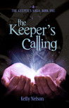 The Keeper's Calling by Kelly Nelson