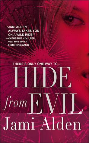 Hide from Evil by Jami Alden
