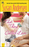 That Thing Called Love (Razor Bay, #1)