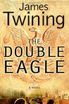 The Double Eagle (Tom Kirk, #1)