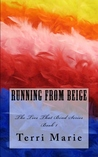 Running from Beige (The Ties That Bind, #1)