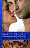 Shameful Secret, Shotgun Wedding
