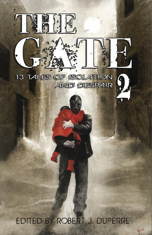 The Gate 2 by Robert J. Duperre
