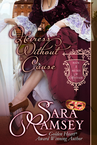 Heiress Without a Cause by Sara Ramsey