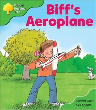 Biff's Aeroplane(Oxford Reading Tree, Stage 2, More Stories B)