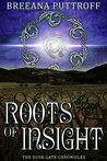 Roots of Insight by Breeana Puttroff