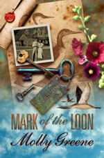 Mark of the Loon by Molly  Greene