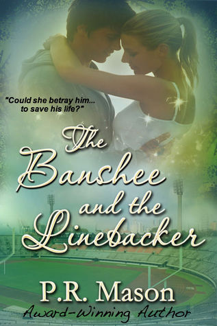 The Banshee and the Linebacker by Patricia Mason