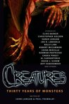 Creatures: Thirty...