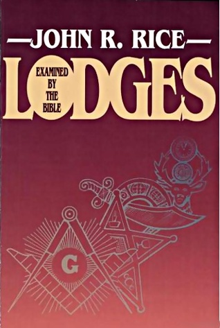 Lodges Examined by the Bible