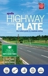 Highway On My Plate