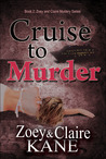 Cruise to Murder (Z & C Mysteries #2)