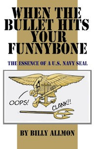 When the Bullet Hits Your Funny Bone by Billy Allmon