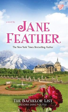 The Bachelor List - Pesona Sang Politisi by Jane Feather