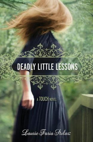 Deadly Little Lessons by Laurie Faria Stolarz