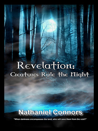 Revelation: Creatures Rule the Night