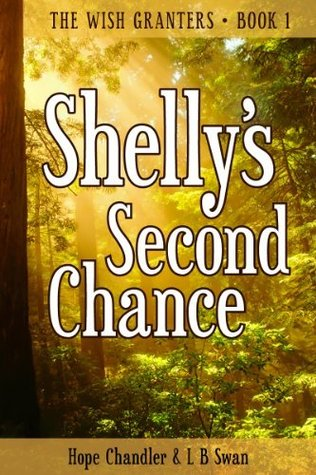 Shelly's Second Chance by Hope Chandler