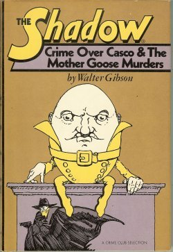 The Shadow: Crime Over Casco & The Mother Goose Murders