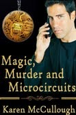 Magic, Murder, and Microcircuits
