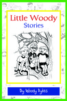 Little Woody Stories