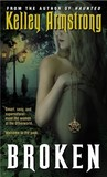 Broken (Women of the Otherworld, #6)