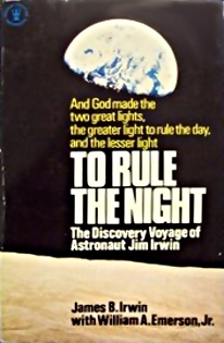 To Rule The Night by James B. Irwin