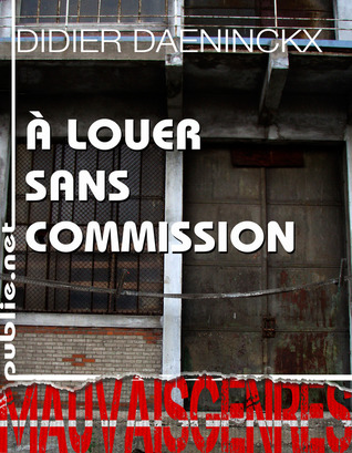 À louer sans commission by Didier Daeninckx