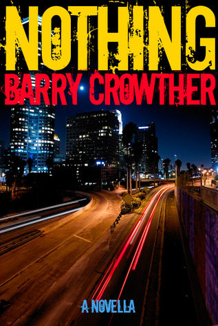 Nothing by Barry Crowther