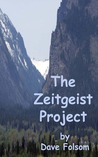 The Zeitgeist Project by Dave Folsom
