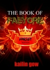 The Book of Faeyore (Frost, #0.5)