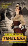 Timeless (The Parasol Protectorate, #5)
