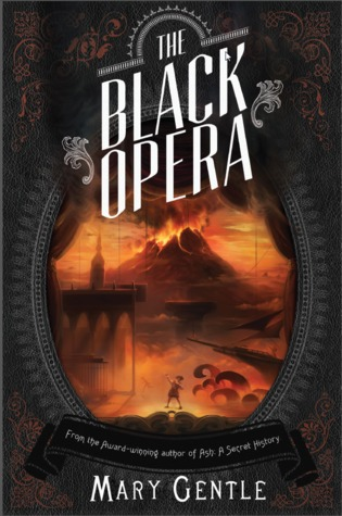 The Black Opera by Mary Gentle