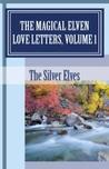 The Magical Elven Love Letters, Volume 1