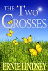 The Two Crosses